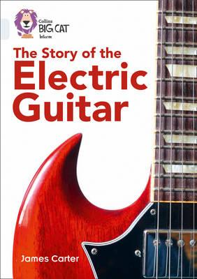 The Story Of The Electric Guitar book cover
